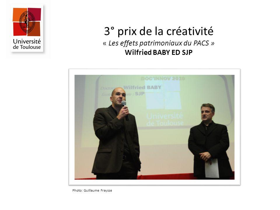 3° prix de la créativité « Les effets patrimoniaux du PACS » Wilfried BABY ED SJP