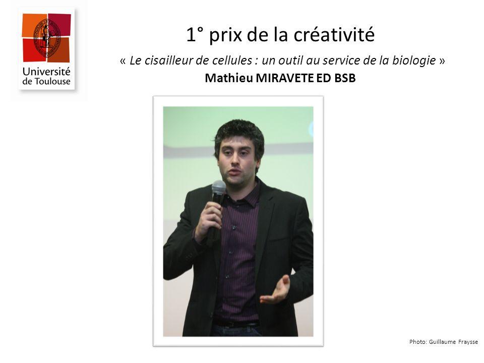 1° prix de la créativité « Le cisailleur de cellules : un outil au service de la biologie » Mathieu MIRAVETE ED BSB