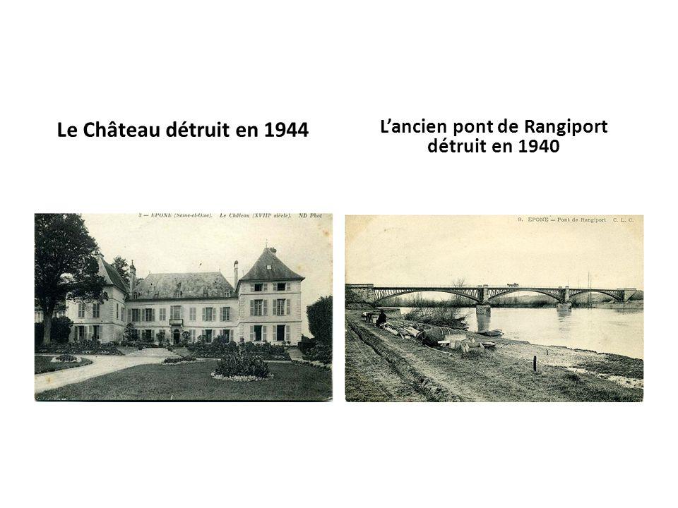 L'ancien pont de Rangiport détruit en 1940