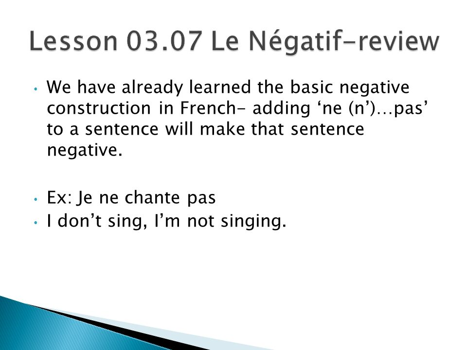 Lesson 03.07 Le Négatif-review