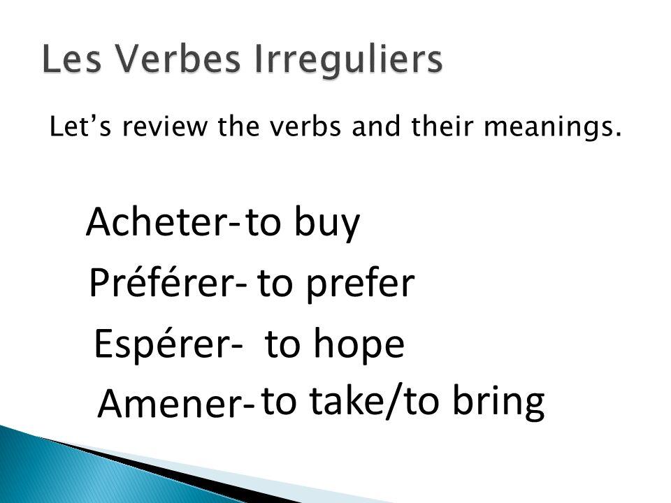 Les Verbes Irreguliers