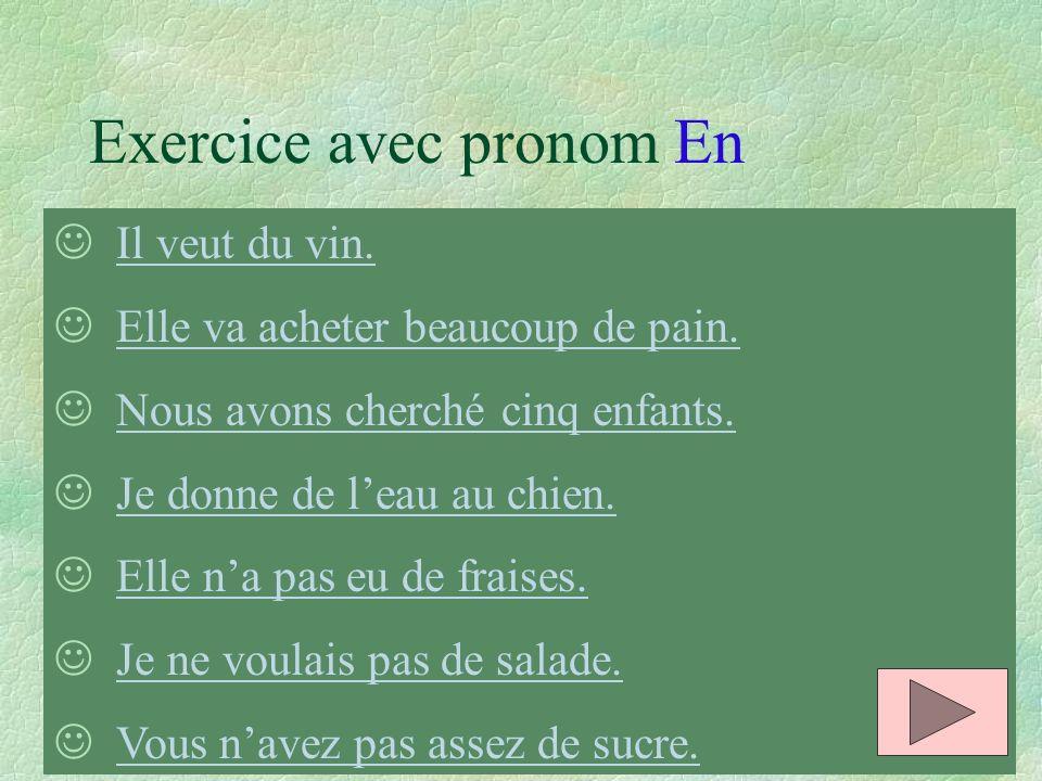 Exercice avec pronom En