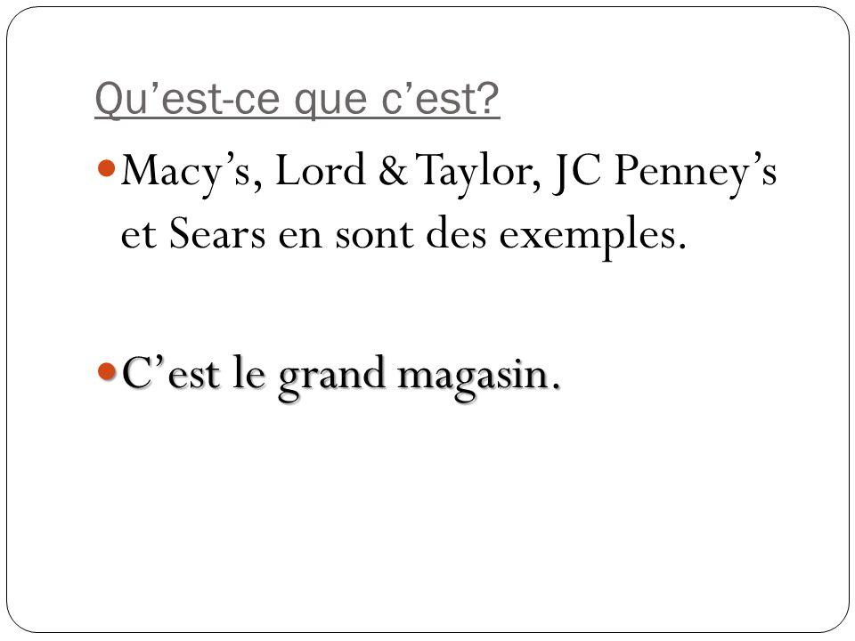 Macy's, Lord & Taylor, JC Penney's et Sears en sont des exemples.
