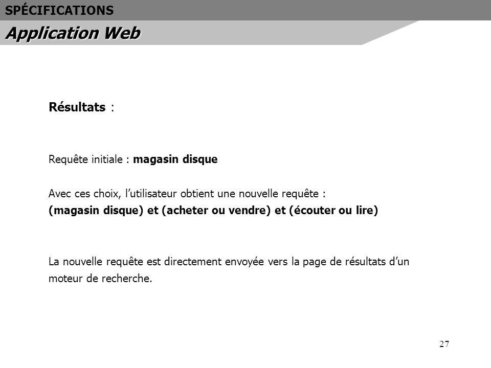 Application Web SPÉCIFICATIONS Résultats :