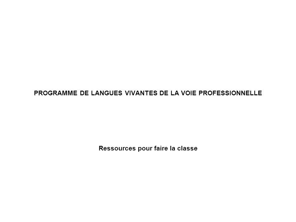 PROGRAMME DE LANGUES VIVANTES DE LA VOIE PROFESSIONNELLE