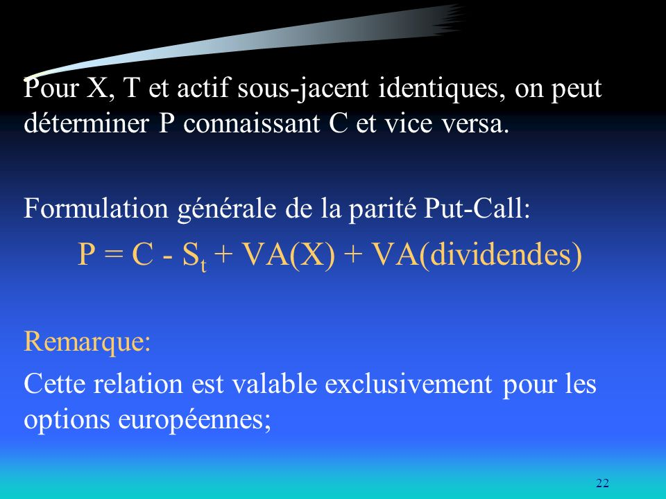 P = C - St + VA(X) + VA(dividendes)