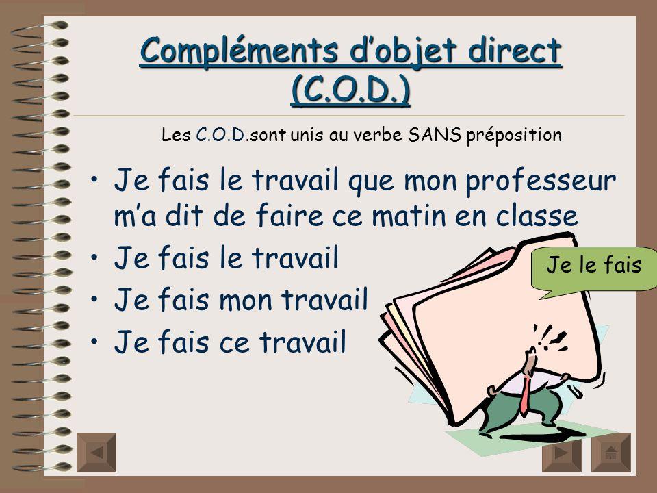Compléments d'objet direct (C.O.D.)