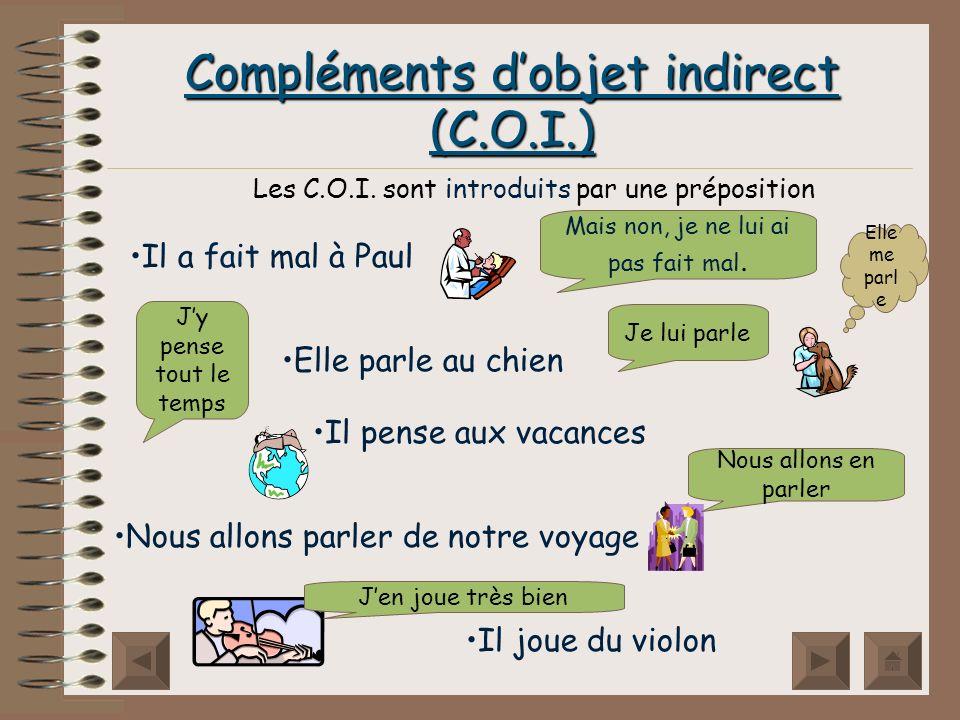 Compléments d'objet indirect (C.O.I.)