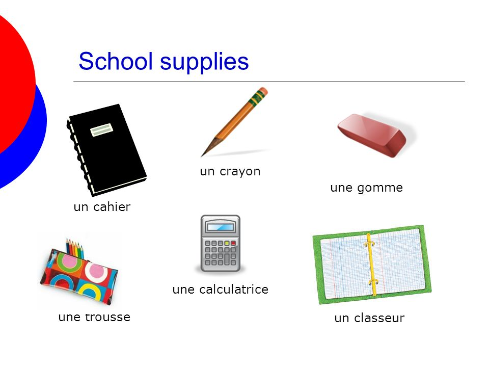 School supplies un crayon une gomme un cahier une calculatrice