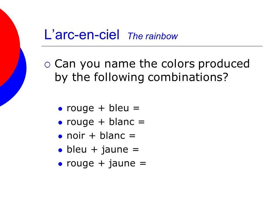L'arc-en-ciel The rainbow