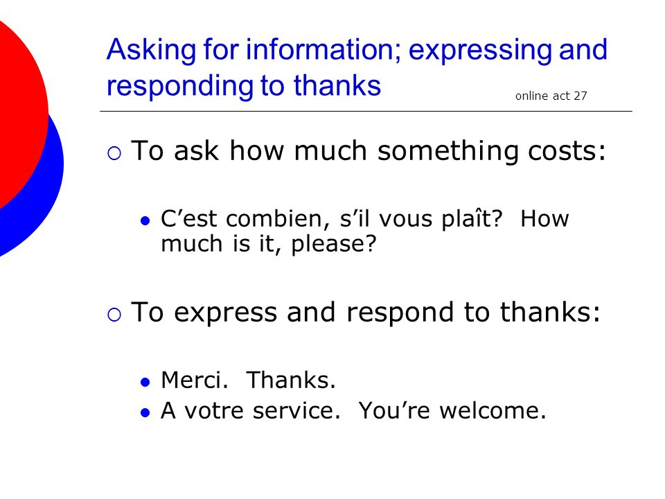 Asking for information; expressing and responding to thanks