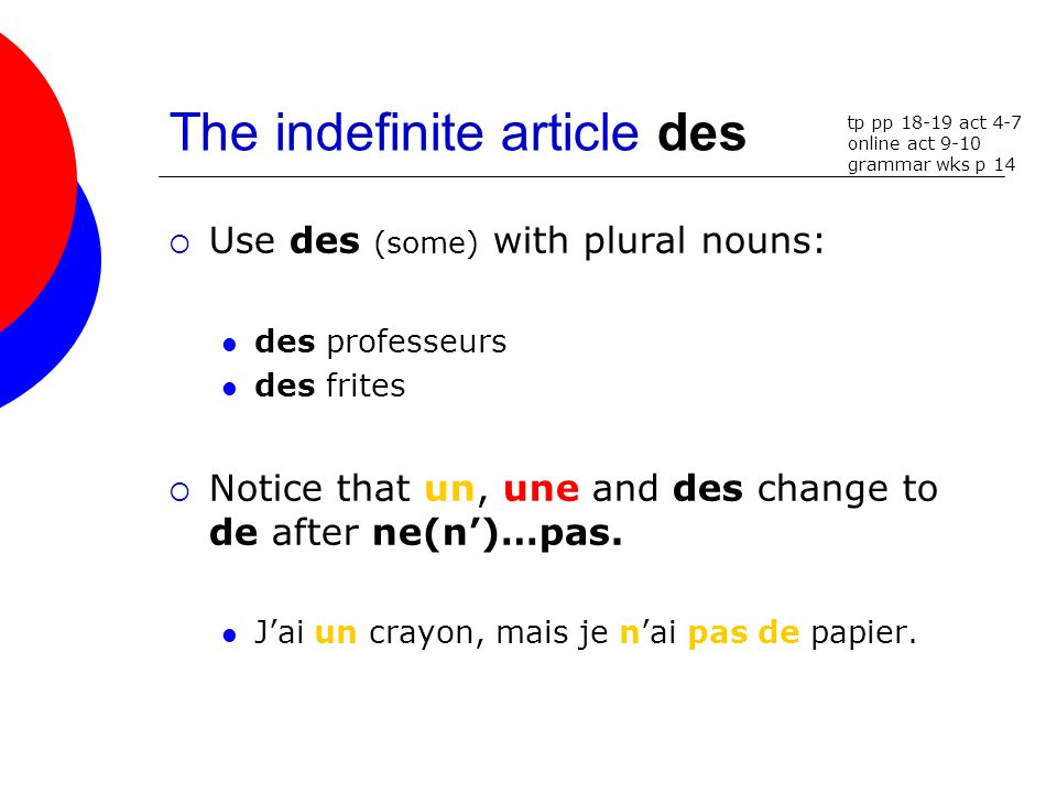 The indefinite article des