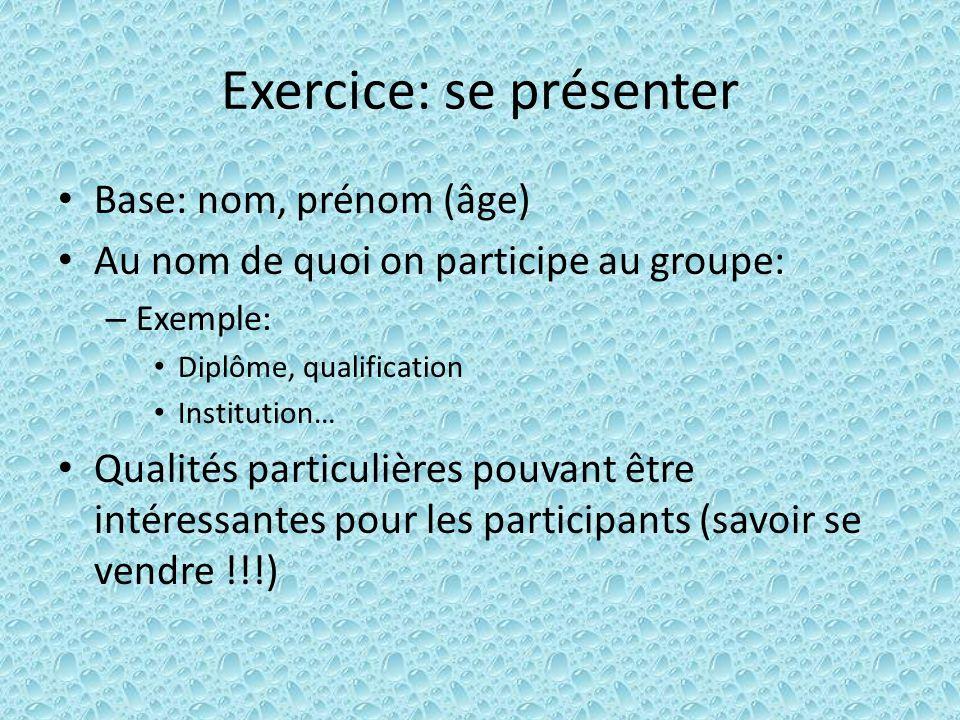 Exercice: se présenter