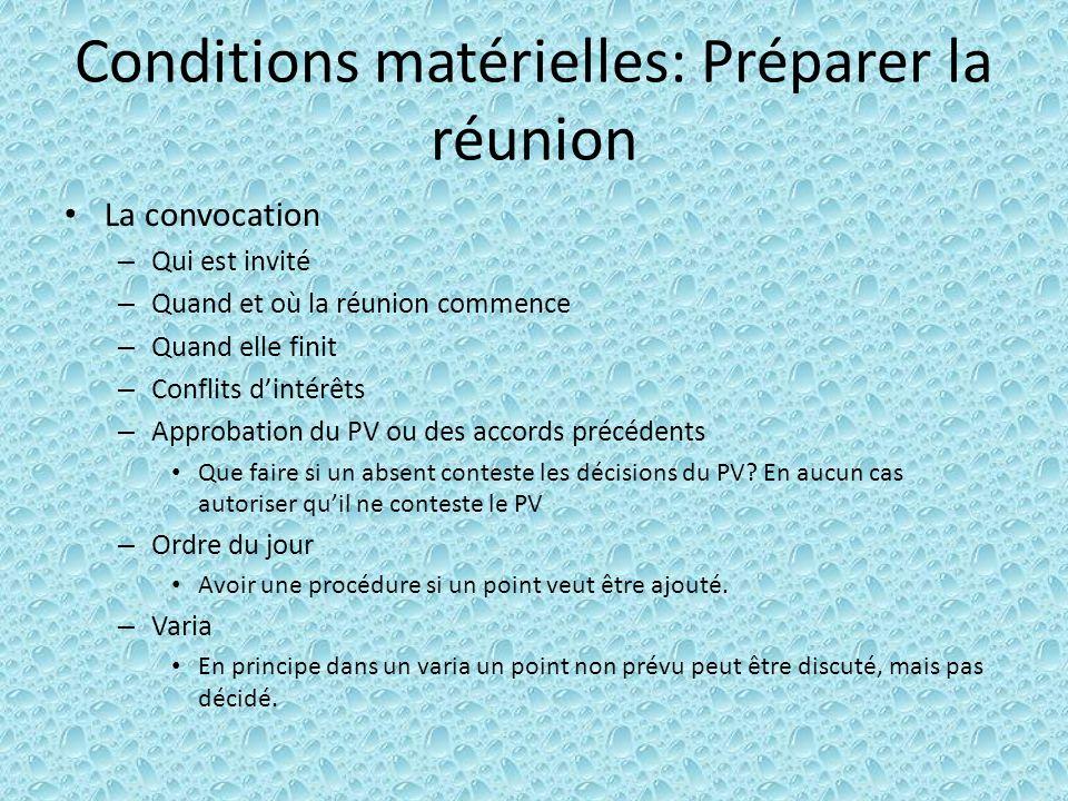 Conditions matérielles: Préparer la réunion