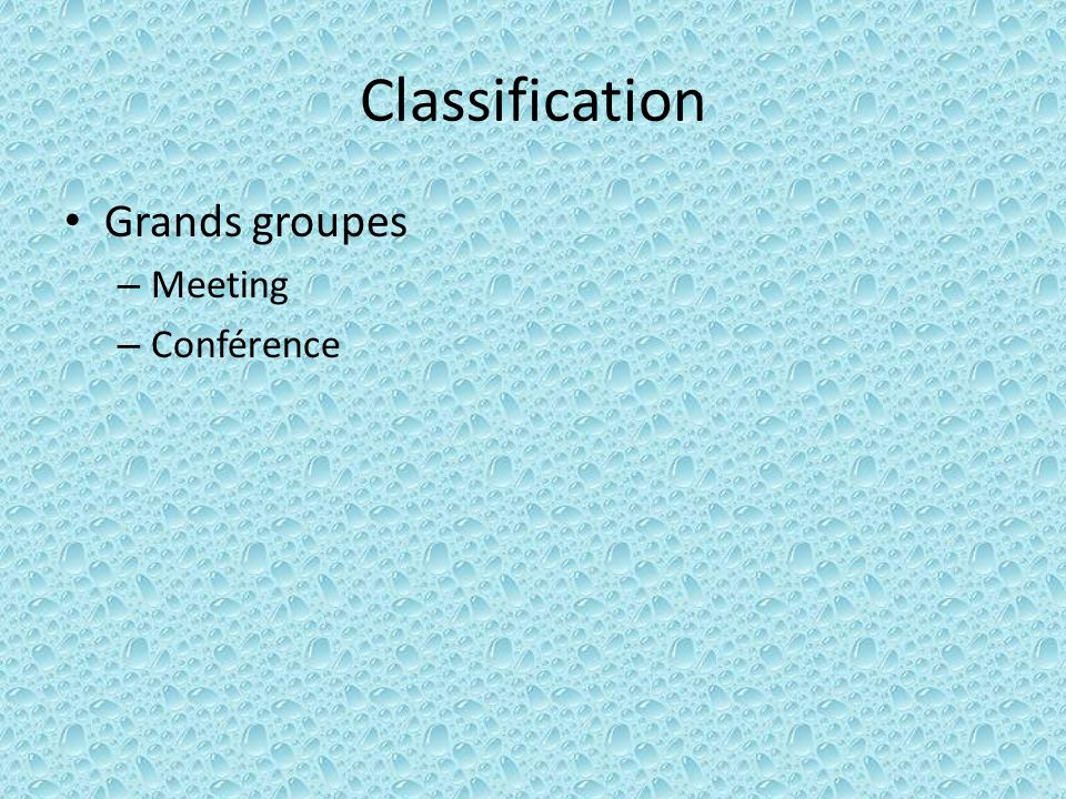 Classification Grands groupes Meeting Conférence