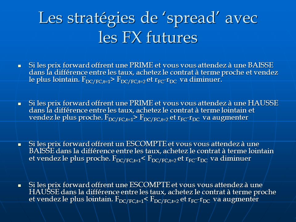 Les stratégies de 'spread' avec les FX futures