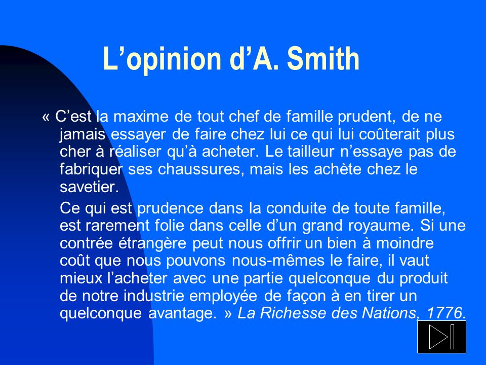 L'opinion d'A. Smith