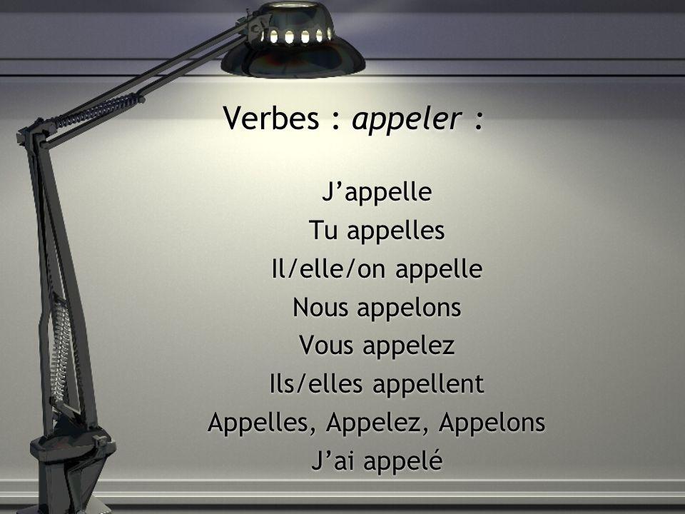 Appelles, Appelez, Appelons