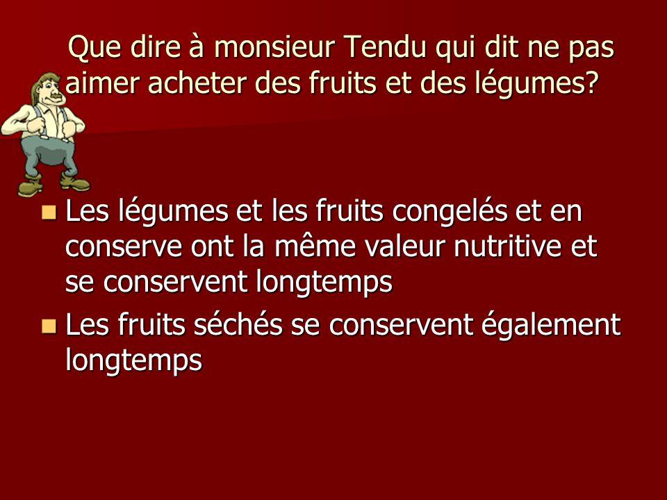 Les fruits séchés se conservent également longtemps
