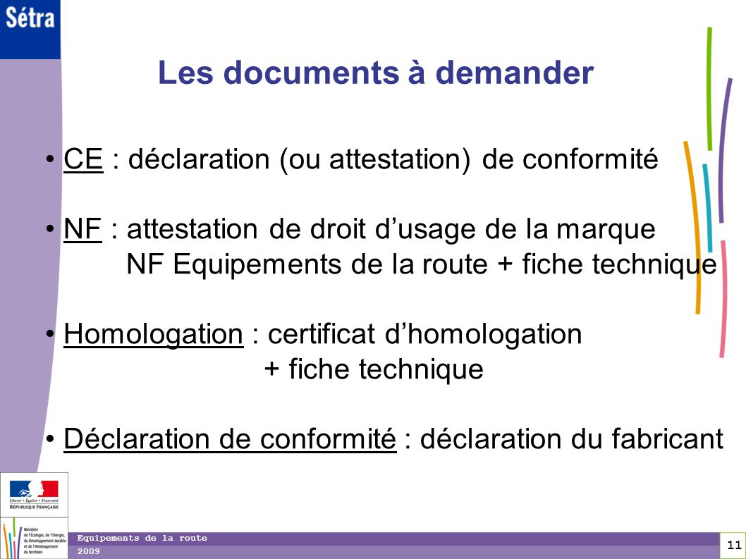 Les documents à demander