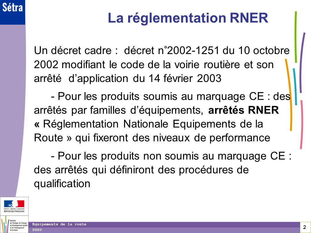 La réglementation RNER