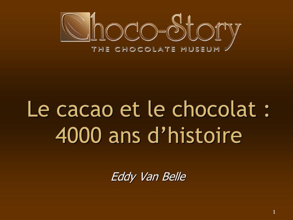 Le cacao et le chocolat : 4000 ans d'histoire