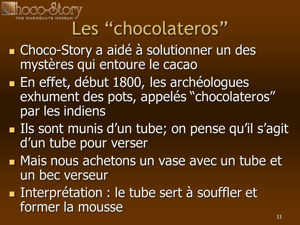 Les chocolateros Choco-Story a aidé à solutionner un des mystères qui entoure le cacao.