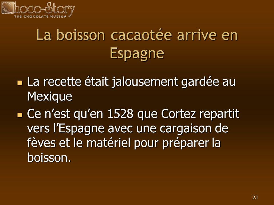 La boisson cacaotée arrive en Espagne