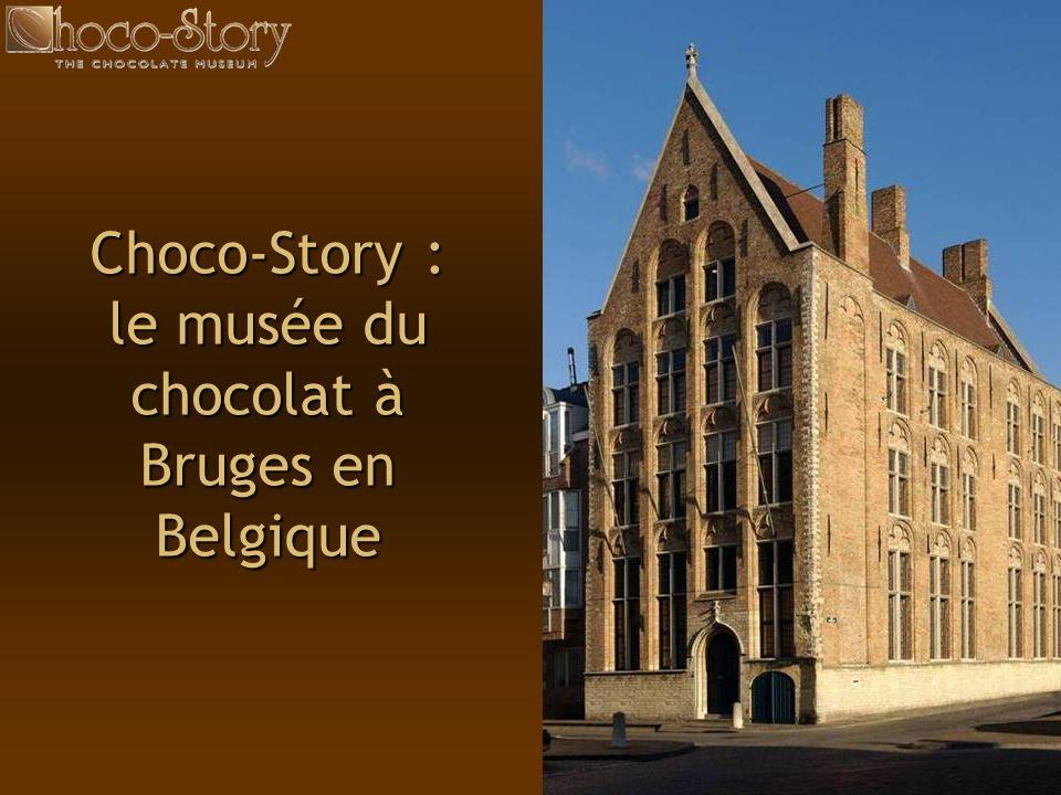 Choco-Story : le musée du chocolat à Bruges en Belgique