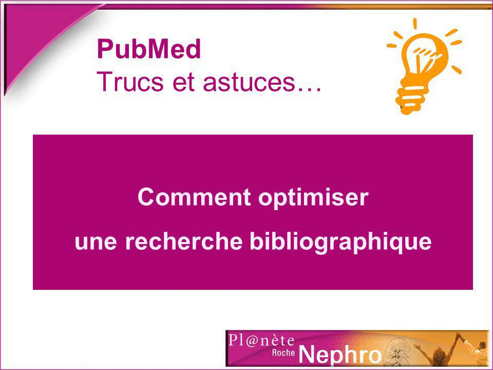 PubMed Trucs et astuces…