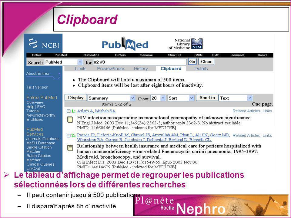Clipboard Le tableau d'affichage permet de regrouper les publications sélectionnées lors de différentes recherches.