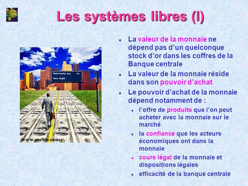 Les systèmes libres (I)