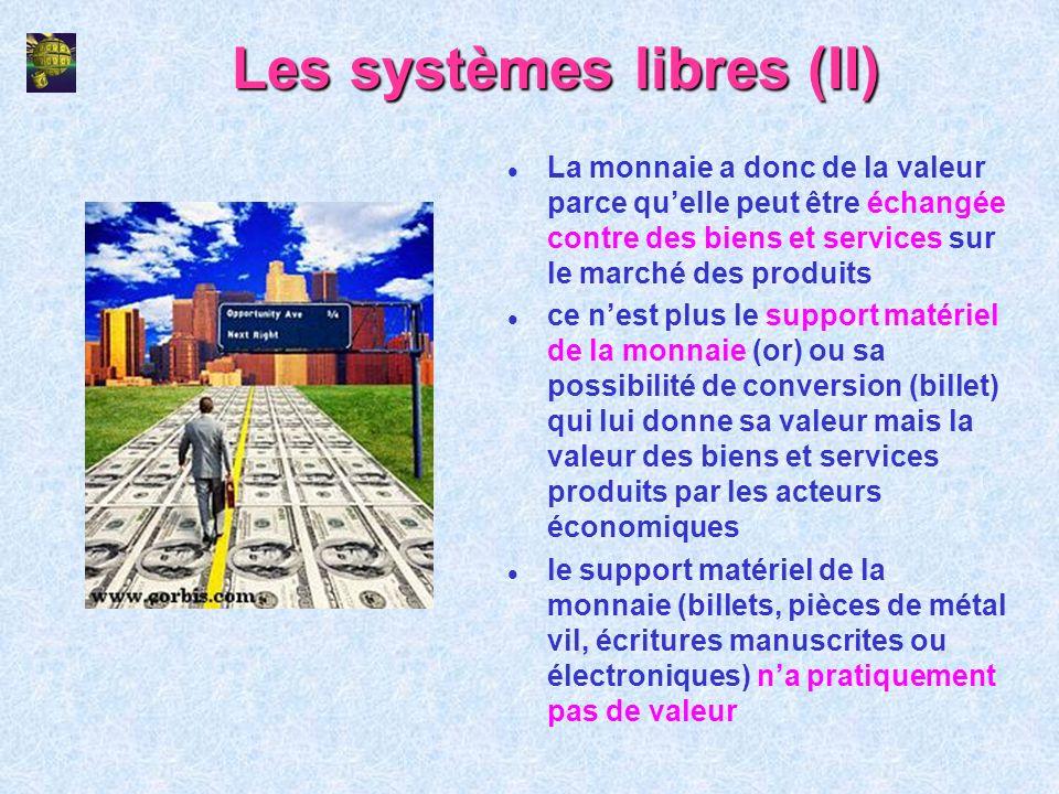 Les systèmes libres (II)