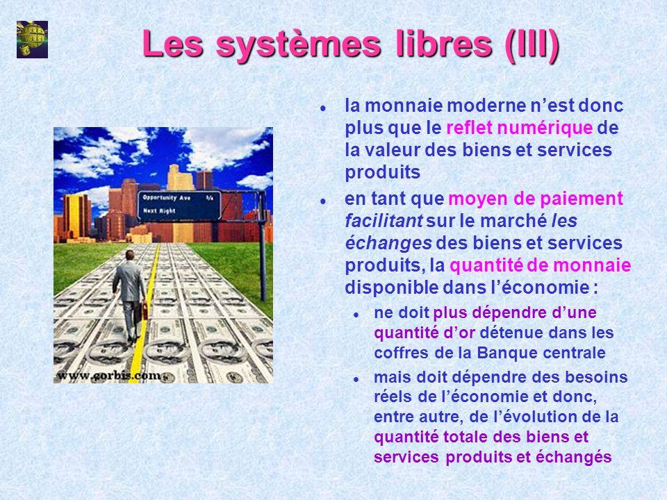 Les systèmes libres (III)