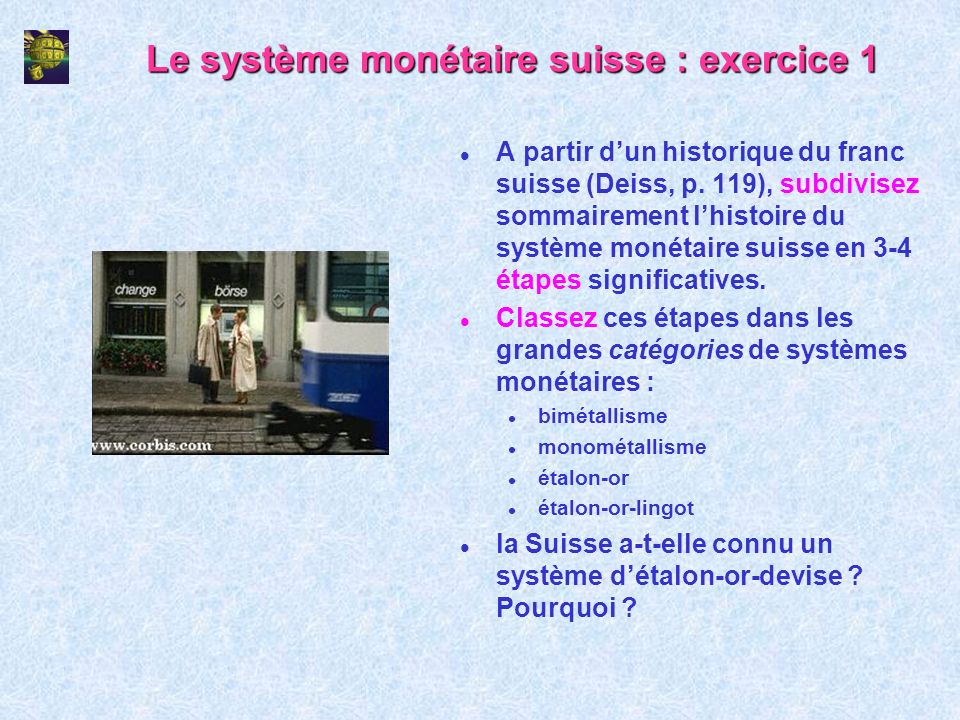 Le système monétaire suisse : exercice 1