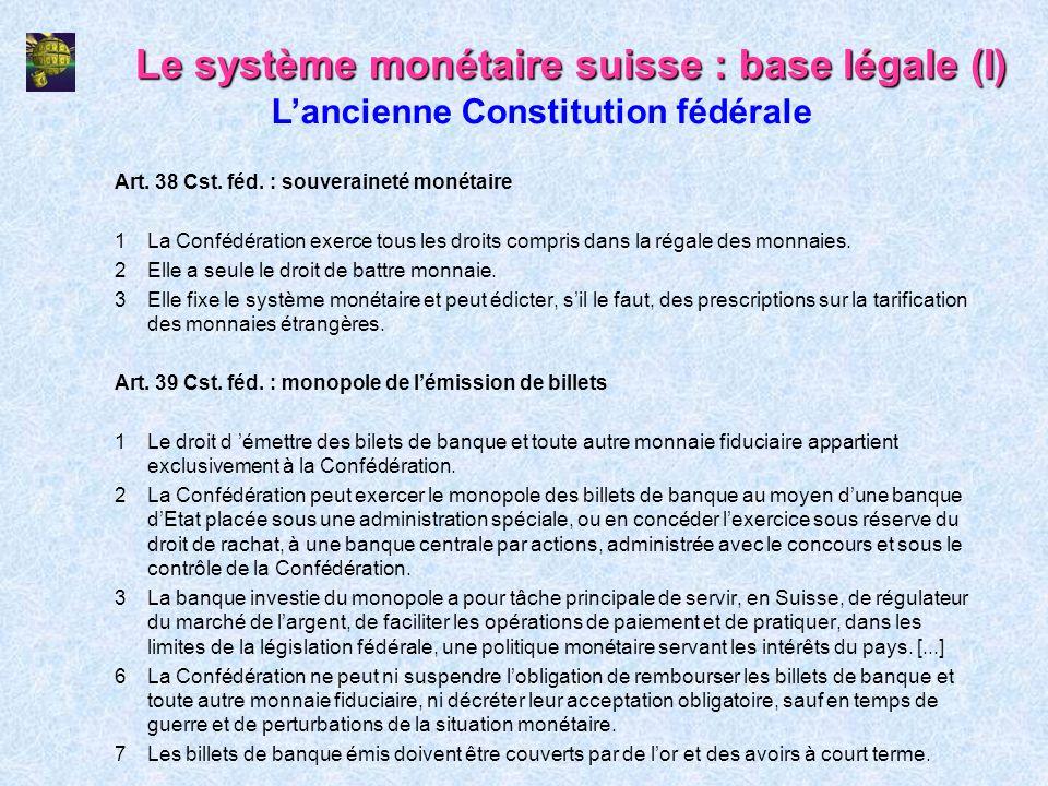 Le système monétaire suisse : base légale (I)