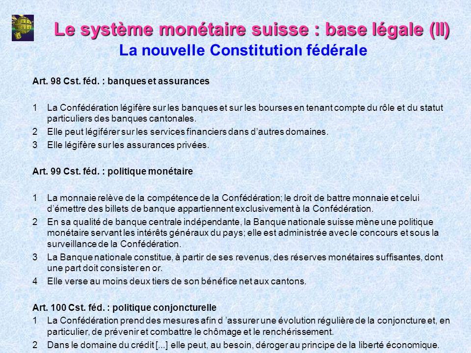 Le système monétaire suisse : base légale (II)