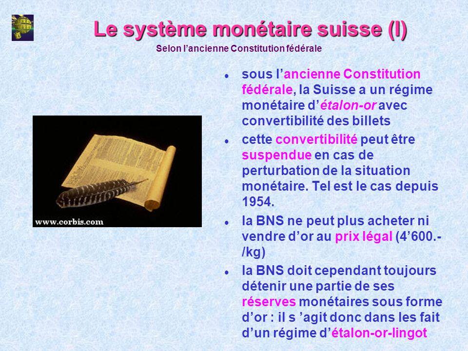 Le système monétaire suisse (I)