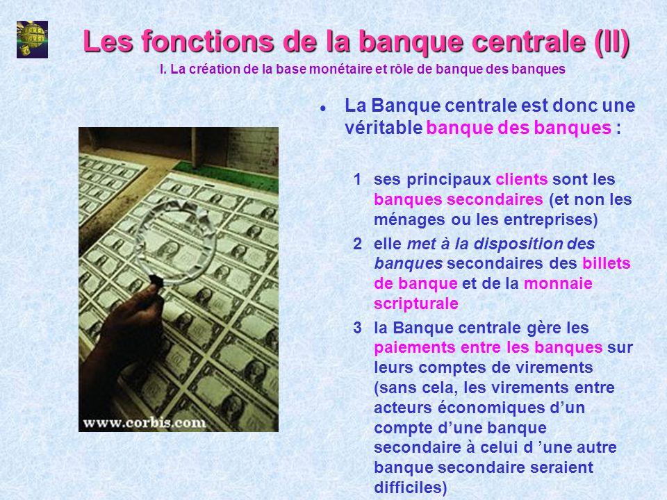 Les fonctions de la banque centrale (II)