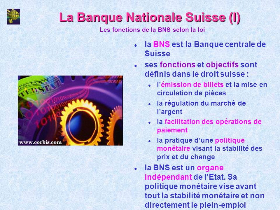 La Banque Nationale Suisse (I)