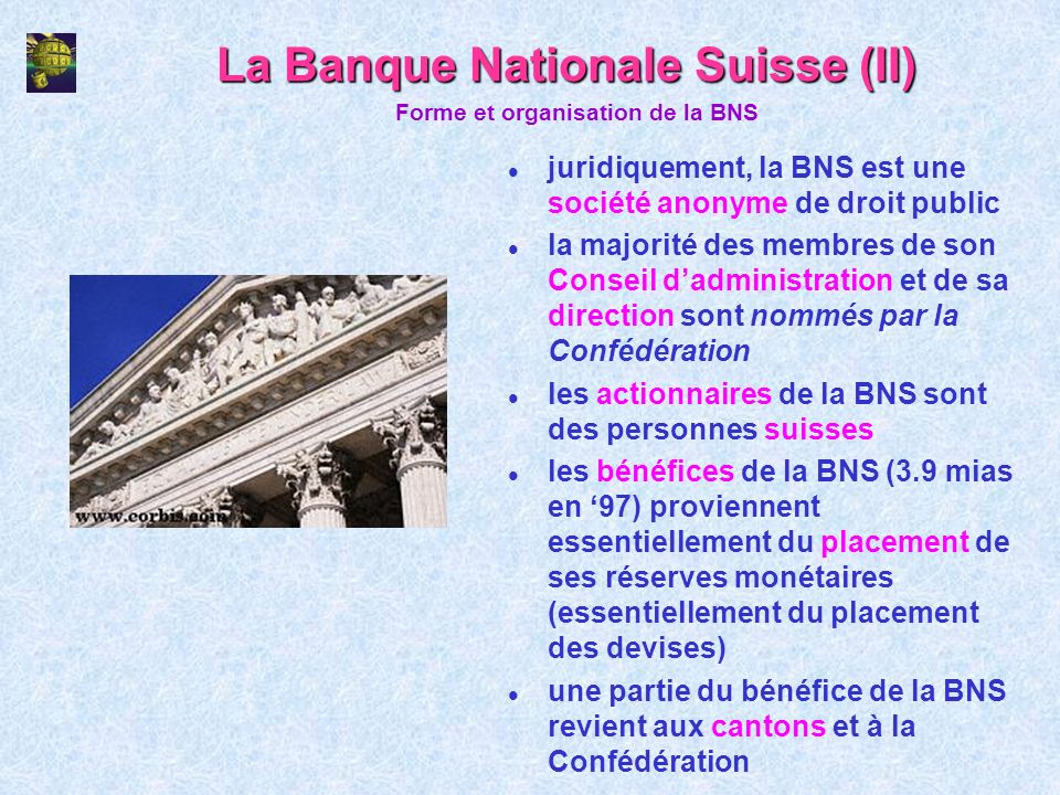 La Banque Nationale Suisse (II)