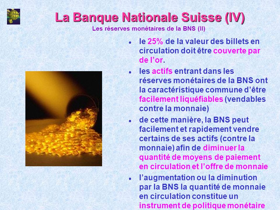 La Banque Nationale Suisse (IV)