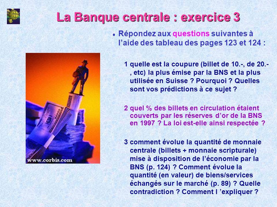 La Banque centrale : exercice 3