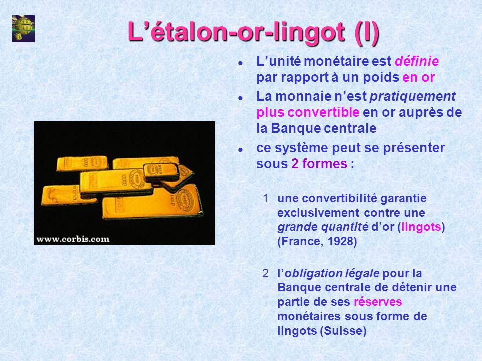 L'étalon-or-lingot (I)
