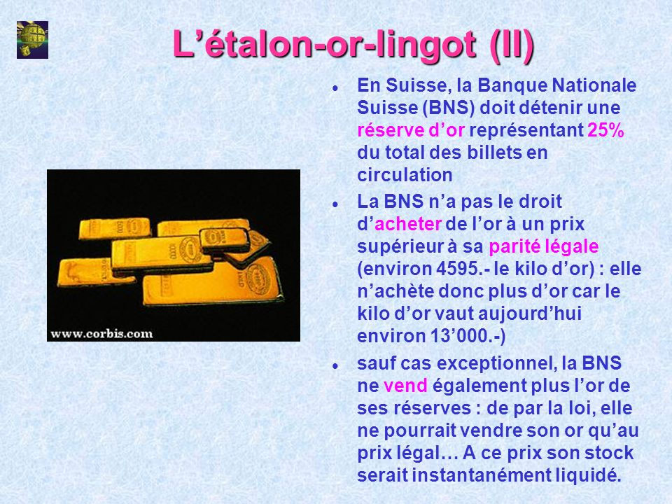 L'étalon-or-lingot (II)
