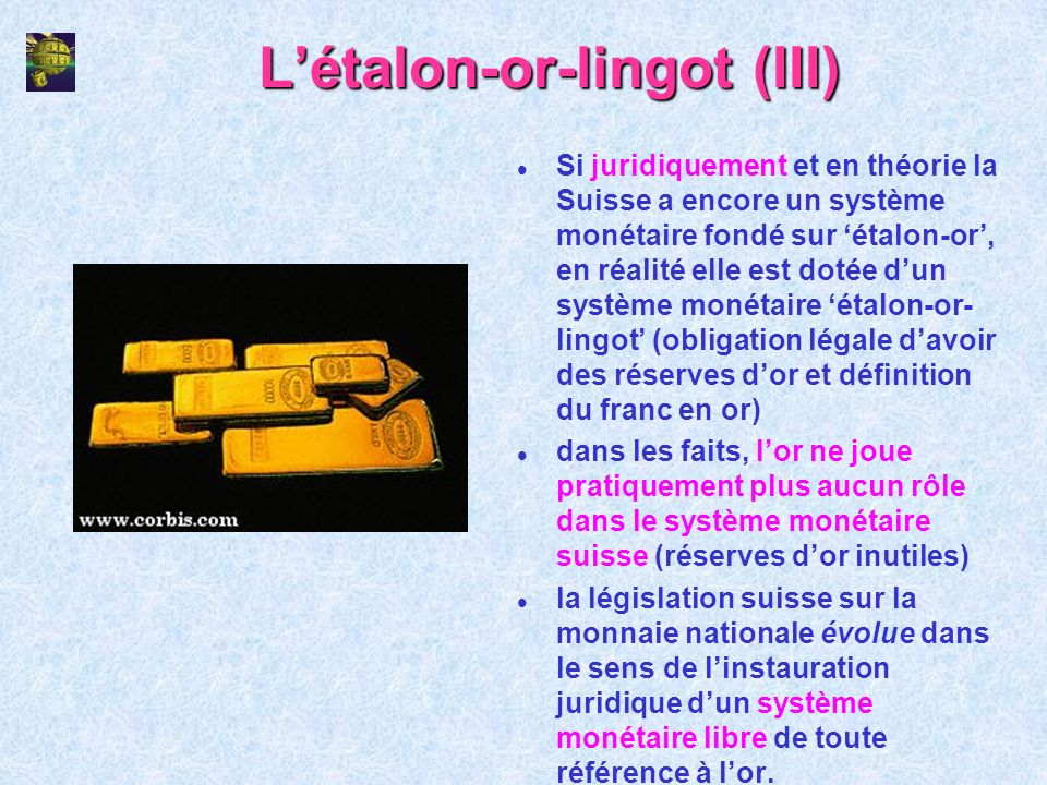 L'étalon-or-lingot (III)