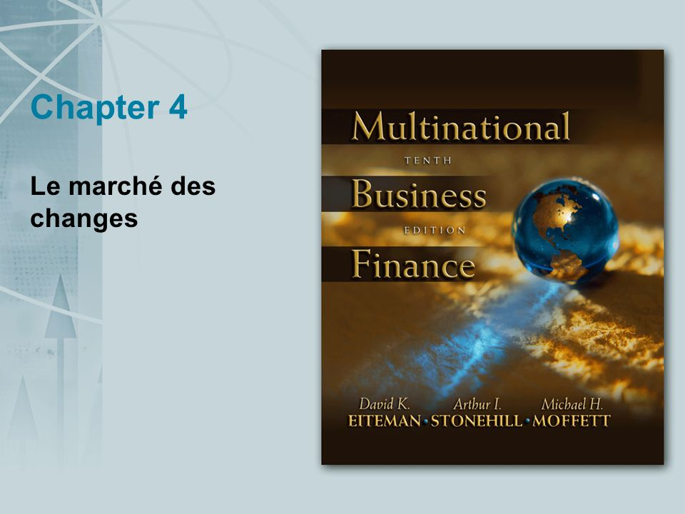 Chapter 4 Le marché des changes
