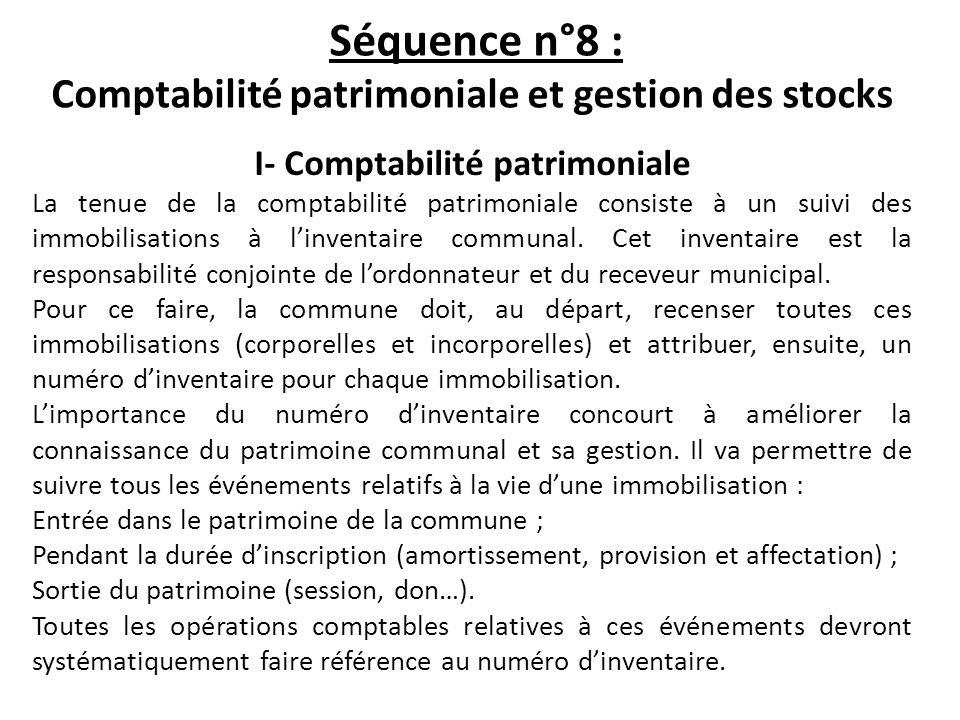 Séquence n°8 : Comptabilité patrimoniale et gestion des stocks