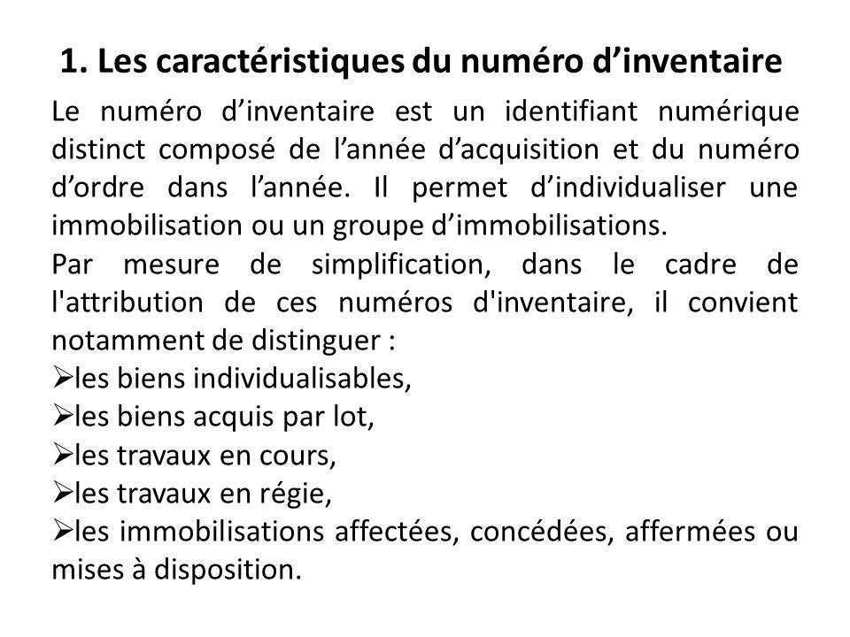 1. Les caractéristiques du numéro d'inventaire