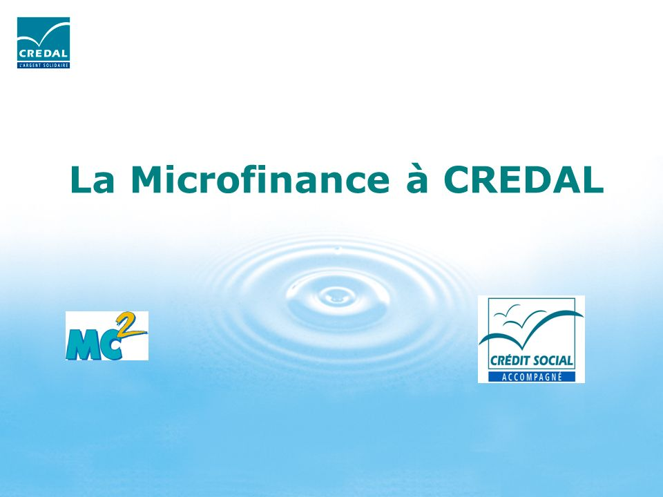 La Microfinance à CREDAL